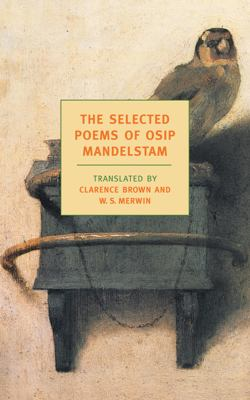 The Selected Poems of Osip Mandelstam 9781590170915