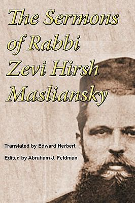 The Sermons of Rabbi Zevi Hirsh Masliansky 9781590211984