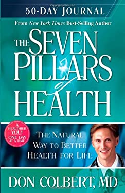 The Seven Pillars of Health 50-Day Journal 9781599792033