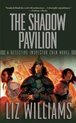 The Shadow Pavilion 9781597801232
