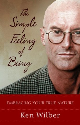 The Simple Feeling of Being: Visionary, Spiritual, and Poetic Writings 9781590301517