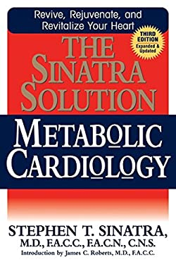 The Sinatra Solution: Metabolic Cardiology 9781591202912
