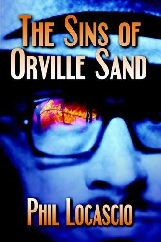 The Sins of Orville Sand 9781594262425