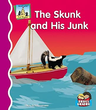 The Skunk and His Junk 9781596795259