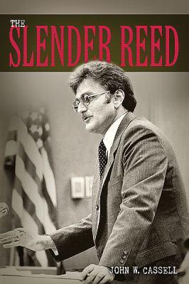The Slender Reed 9781592997398
