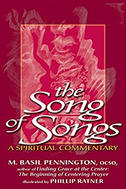The Song of Songs: A Spiritual Commentary 9781594732355