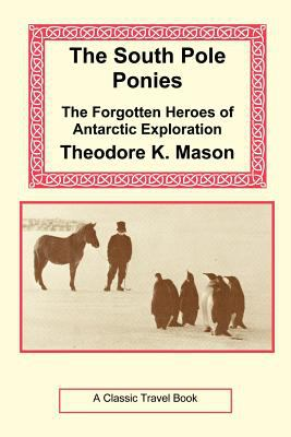 The South Pole Ponies 9781590482513