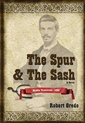The Spur & the Sash: Middle Tennessee, 1865