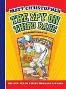 The Spy on Third Base 9781599533216