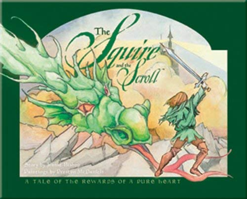 The Squire and the Scroll: A Tale of the Rewards of a Pure Heart [With CD (Audio)] 9781593173821