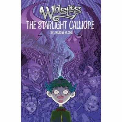 The Starlight Calliope 9781593620738