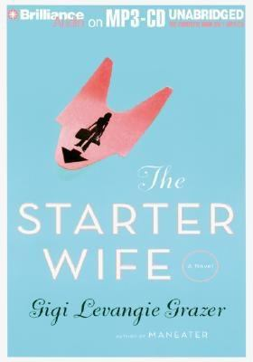 The Starter Wife 9781597376198