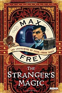 The Stranger's Magic 9781590204795