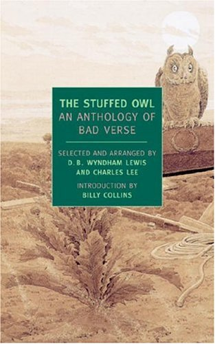 The Stuffed Owl: An Anthology of Bad Verse 9781590170380
