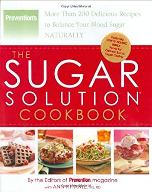 The Sugar Solution Cookbook: More Than 200 Delicious Recipes to Balance Your Blood Sugar Naturally 9781594865190