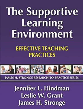 The Supportive Learning Environment: Effective Teaching Practices 9781596671423
