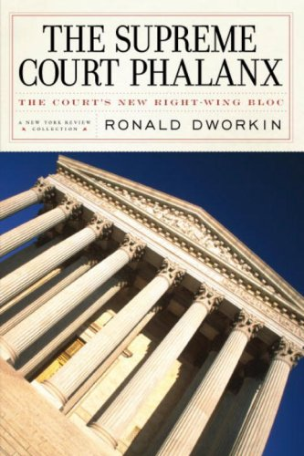 The Supreme Court Phalanx: The Court's New Right-Wing Bloc 9781590172933