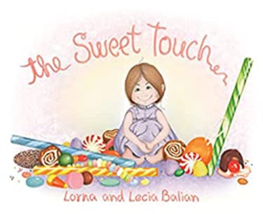 The Sweet Touch 9781595720177