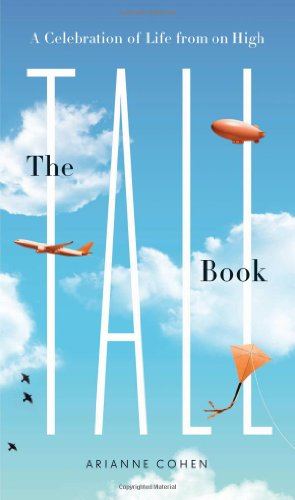 The Tall Book: A Celebration of Life from on High 9781596913080