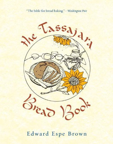 The Tassajara Bread Book 9781590308363