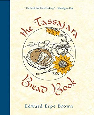 The Tassajara Bread Book 9781590307045