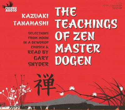 The Teachings of Zen Master Dogen 9781597771573