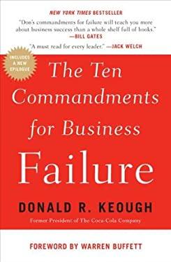 The Ten Commandments for Business Failure 9781591844136