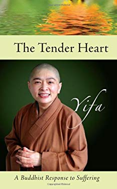 The Tender Heart: A Buddhist Response to Suffering 9781590561119