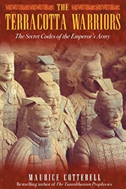 The Terracotta Warriors: The Secret Codes of the Emperor's Army 9781591430339