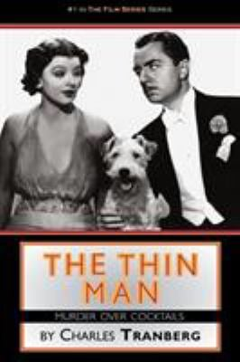 The Thin Man Films Murder Over Cocktails 9781593934002