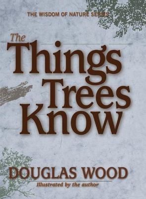 The Things Trees Know 9781591931300