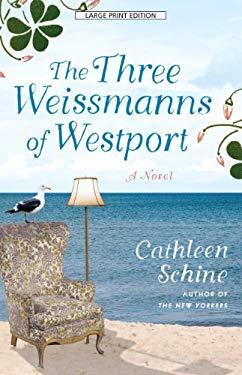 The Three Weissmanns of Westport 9781594134265