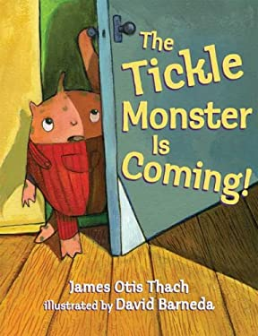 The Tickle Monster Is Coming! 9781599900117
