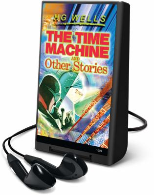 The Time Machine and Other Stories [With Headphones] 9781598951851