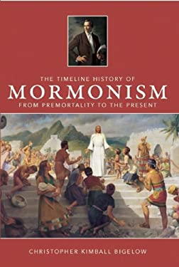 The Timeline History of Mormonism 9781592239627