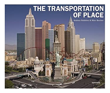 The Transportation of Place 9781597110105