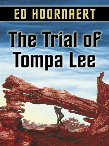 The Trial of Tompa Lee 9781594143267
