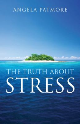 The Truth about Stress 9781590201817