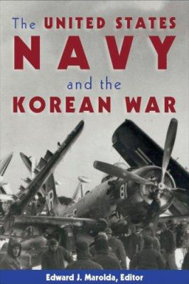 The U. S. Navy in the Korean War 9781591144878