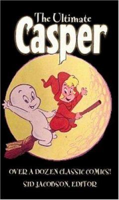 The Ultimate Casper Comics Collection! 9781596878235