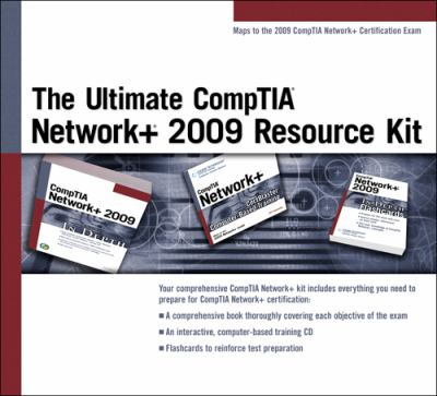 The Ultimate CompTIA Network+ 2009 Resource Kit [With CDROM and Flash Cards and Paperback Book]