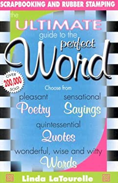 Ultimate Guide to the Perfect Word 9781599780153