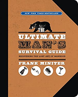 The Ultimate Man's Survival Guide 9781596988040