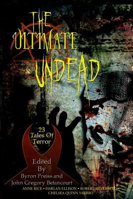 The Ultimate Undead: 23 Tales of Terror 9781596873896