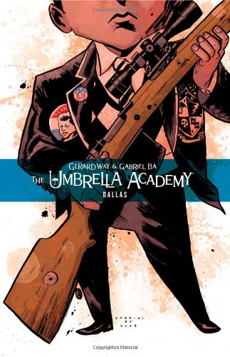The Umbrella Academy: Dallas 9781595823458