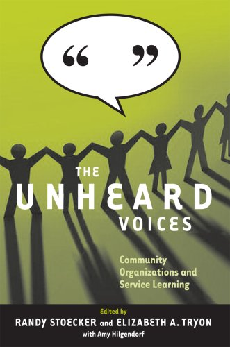 The Unheard Voices: Community Organizations and Service Learning 9781592139958