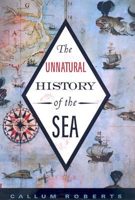 The Unnatural History of the Sea 9781597261968