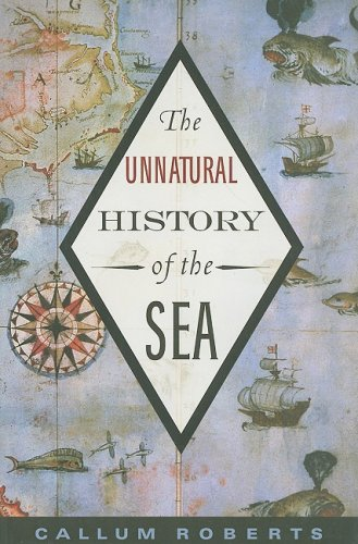 The Unnatural History of the Sea 9781597265775