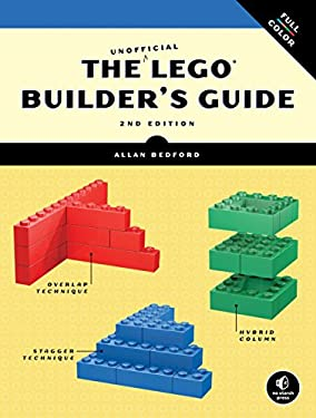 The Unofficial Lego Builder's Guide 9781593274412