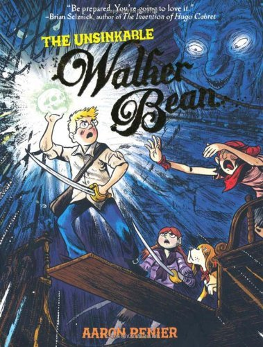 The Unsinkable Walker Bean 9781596434530